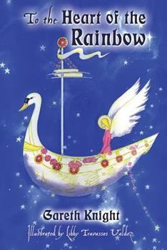 Paperback To the Heart of the Rainbow Book