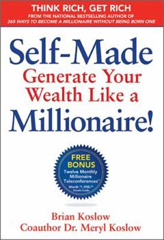 Self Made: Generate Your Wealth Like a Millionaire! 1612540953 Book Cover