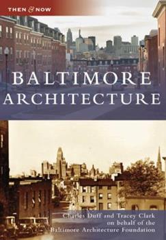 Baltimore Architecture - Book  of the  and Now