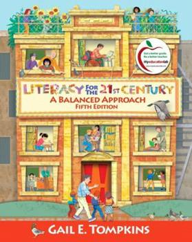Paperback Literacy for the 21st Century : A Balanced Approach Book