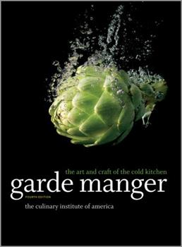 Garde Manger: The Art and Craft of the Cold Kitchen 0470282266 Book Cover