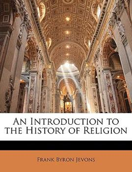 Paperback An Introduction to the History of Religion Book