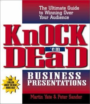 Knock 'Em Dead Business Presentations (Knock 'em Dead) 1580627609 Book Cover