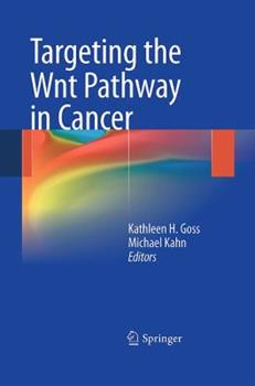 Targeting the Wnt Pathway in Cancer 1441980229 Book Cover