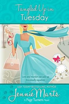 Tangled Up In Tuesday - Book #4 of the Page Turners