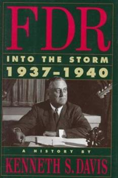 FDR: Into the Storm 1937-1940 0679415416 Book Cover