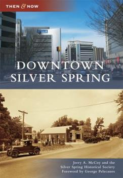 Downtown Silver Spring - Book  of the  and Now