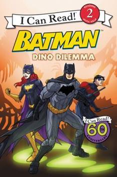 Batman Classic: Dino Dilemma - Book  of the I Can Read ~ Level 2
