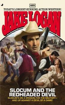 Slocum and the Redheaded Devil - Book #425 of the Slocum