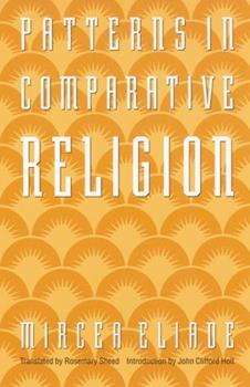 Patterns in Comparative Religion 0803267339 Book Cover