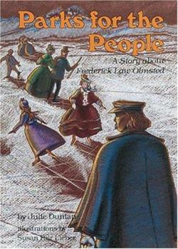 Library Binding Parks for the People: A Story About Frederick Law Olmsted (Creative Minds) Book