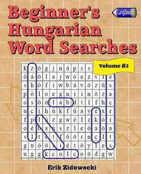 Paperback Beginner's Hungarian Word Searches - Volume 2 [Hungarian] Book