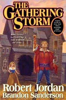 The Gathering Storm - Book #12 of the Wheel of Time