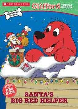 Santa's Big Red Helper - Book  of the Clifford the Big Red Dog
