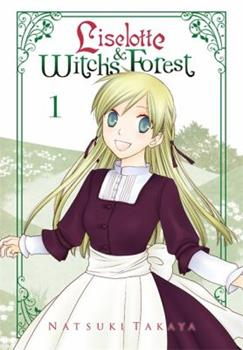 Liselotte & Witch's Forest, Vol. 1 - Book #1 of the Liselotte & the Witch's Forest