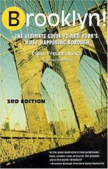 Brooklyn! The Ultimate Guide to New York's Most Happening Borough 031232331X Book Cover