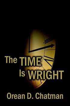 Paperback The Time Is Wright: A Crime Novel Book