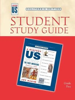 A History Of Us: Student Study Guide For Book 1: First Americans Grade 5, California Edition