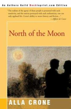 North of the Moon 0440165725 Book Cover