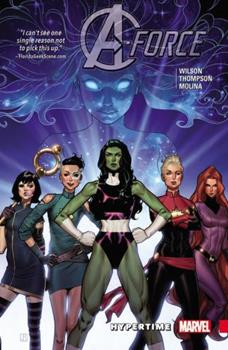 A-Force, Volume 1: Hypertime - Book #83 of the Avengers 1963-1996 #278-285, Annual