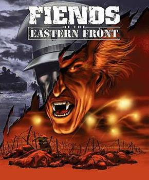 Fiends Of The Eastern Front - Book  of the Fiends of the Eastern Front