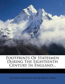Paperback Footprints of Statesmen During the Eighteenth Century in England Book