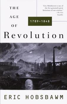 The Age of Revolution, 1789-1848 0451623622 Book Cover