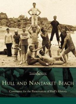 Hull and Nantasket Beach - Book  of the  and Now