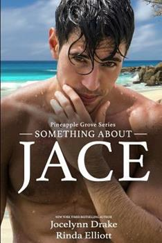 Something About Jace 1792150598 Book Cover