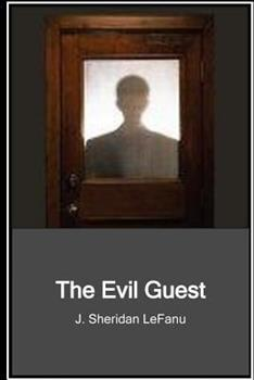 The Evil Guest 1604503459 Book Cover