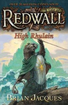 High Rhulain - Book #18 of the Redwall