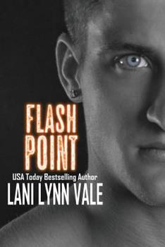 Flash Point - Book #2 of the Kilgore Fire