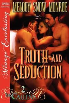 Truth and Seduction [The Callens 2] - Book #2 of the Callens