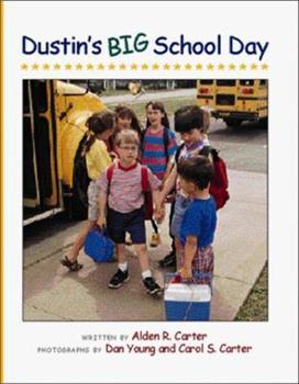Dustin's Big School Day (Concept Books (Albert Whitman)) 0807517410 Book Cover