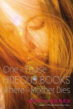 One of Those Hideous Books Where the Mother Dies 1416907882 Book Cover