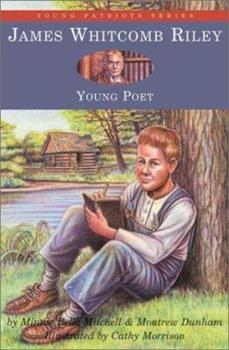 Hoosier boy, James Whitcomb Riley - Book  of the Childhood of Famous Americans
