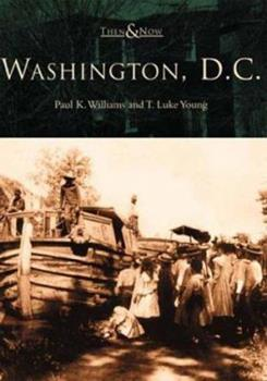 Washington, D.C. - Book  of the  and Now