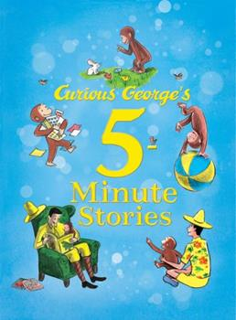 Curious George's 5-Minute Stories - Book  of the 5-Minute Stories
