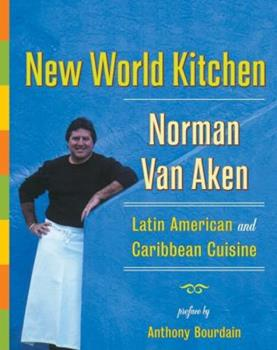 Hardcover New World Kitchen: Latin American and Caribbean Cuisine Book