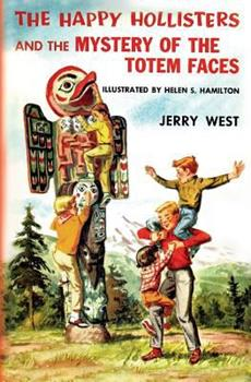 The Happy Hollisters and the Mystery of the Totem Faces - Book #15 of the Happy Hollisters