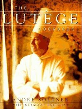 The Lutece Cookbook 0679422730 Book Cover