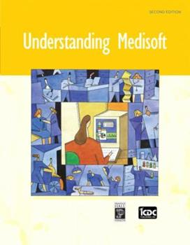 Understanding Medisoft (2nd Edition) 0132194015 Book Cover