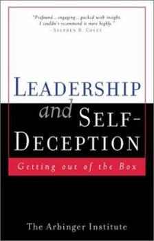 Paperback Leadership and Self-Deception : Getting out of the Box Book