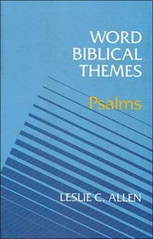 Word Biblical Themes: Psalms - Book  of the Word Biblical Themes