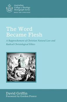 The Word Became Flesh 1498239250 Book Cover