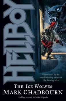 Hellboy: The Ice Wolves - Book  of the Hellboy Novels