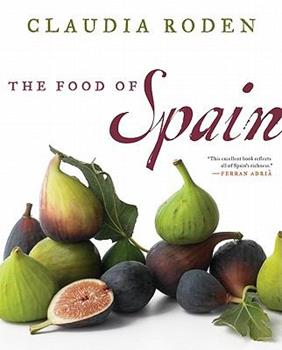 The Food of Spain 0061969621 Book Cover