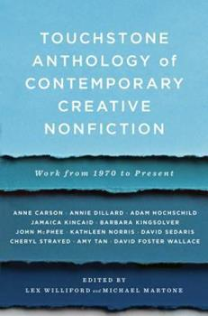 Touchstone Anthology of Contemporary Creative Nonfiction: Work from 1970 to the Present 1416531742 Book Cover