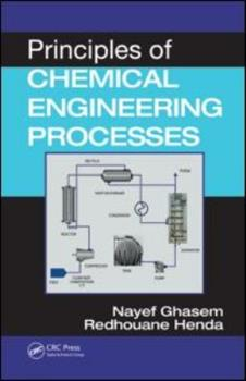 Hardcover Principles of Chemical Engineering Processes Book