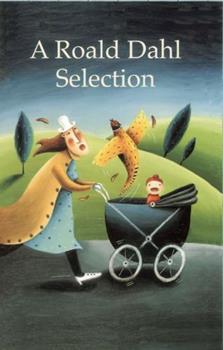 A Roald Dahl Selection: Nine Short Stories